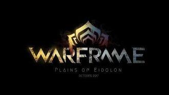 Warframe Plains of Eidolon - Accolades Trailer