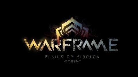Warframe Plains of Eidolon - Accolades Trailer