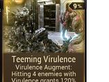 Teeming Virulence