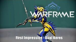 Warframe Dual Keres Quick First Impressions - Beasts of the Sanctuary Update