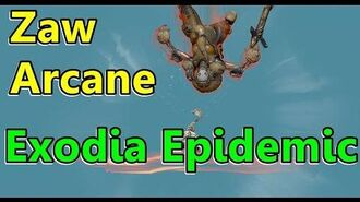 Exodia Epidemic Arcane (For Zaw Melee)