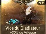 Vice du Gladiateur