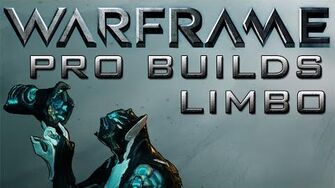 Warframe Limbo Pro Builds Update 15.0
