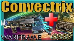 CONVECTRIX BUILD - Shotgun Beams Warframe