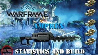 U25.2 Warframe - Amprex Statistics & Build.