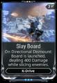 SlayBoard