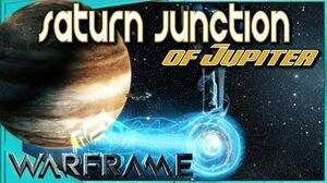 Warframe - SATURN JUNCTION OF JUPITER - What you need to know