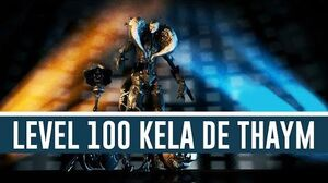 Kela De Thaym 'Level 100' (Warframe)