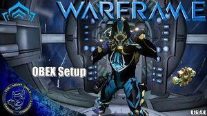 Warframe My OBEX Setup (U16.4