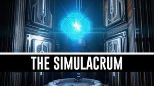 The Simulacrum & All You Need To Know (Warframe)