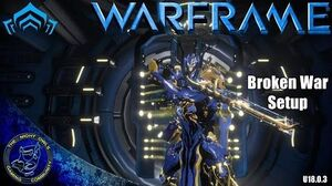 Warframe BROKEN WAR Setup (U18.0
