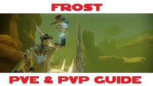 Frost PVE & PVP guide
