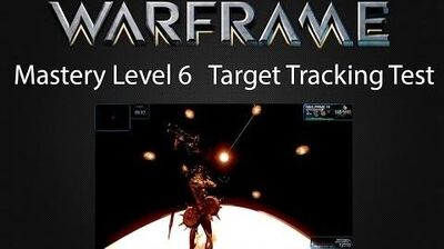 WARFRAME Target Tracking Test - Mastery Rank 6