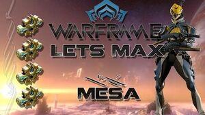 Lets Max (Warframe) E29 - Mesa