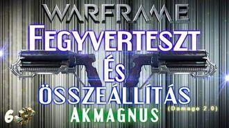 Warframe - Akmagnus (HD)(HUN)