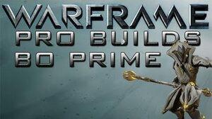 Warframe Bo Prime Pro Builds Update 13.7