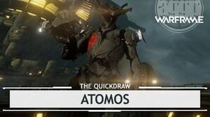 Warframe Atomos, The Hot Stuff thequickdraw