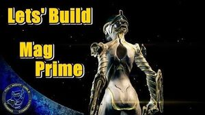Warframe Mag Prime Build Guide (Updated)