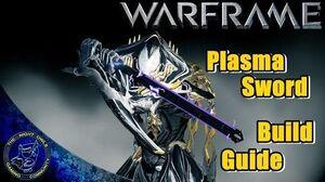 Plasma sword warframe wiki fandom powered by wikia warframe plasma sword build guide melee 2 malvernweather Choice Image