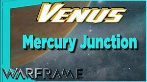 Warframe -- Mercury Junction on VENUS complete
