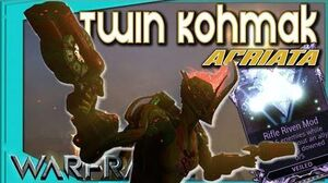 Warframe - TWIN KOHMAK ACRIATA - Riven Build
