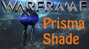 Warframe - Prisma Shade