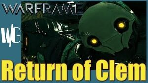 The RETURN of CLEM - Warframe operations Upd. 17.4
