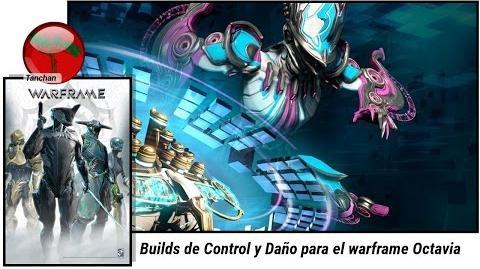Warframe. Builds de Daño y Control para Octavia (U20.0