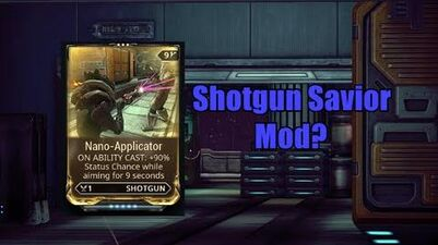 Nano-Applicator Shotgun Savior Mod?