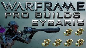 Warframe Sybaris Pro Builds 6 Forma Update 13.3