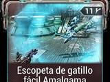 Escopeta de gatillo fácil Amalgama