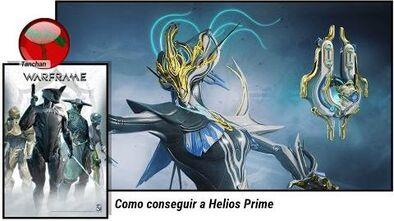 Warframe. Como conseguir el centinela Helios Prime (U19.11