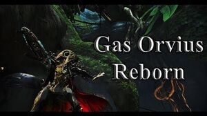 WARFRAME - Gas Orvius Reborn (Gas build 2