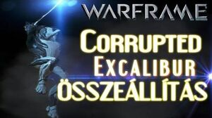 Warframe Beta - Corrupted Excalibur (HD)(HUN)
