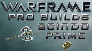 Warframe Scindo Prime Pro Builds 1 Forma Update 14.8