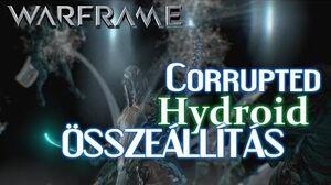 Warframe - Corrupted Hydroid (HD)(HUN)