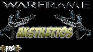 Warframe 12 ♠ Akstilettos