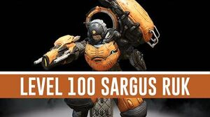 General Sargas Ruk 'Level 100' (Warframe)