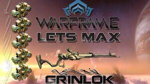 Lets Max (Warframe) E28 - Grinlok
