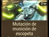 Mutación de munición de escopeta
