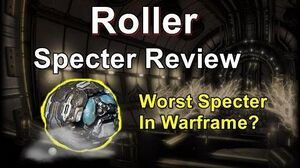 Roller - Warframe Specter Review