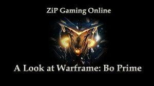 A look at Warframe Bo Prime
