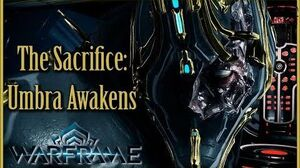 THE SACRIFICE - Part 1 UMBRA AWAKENS Warframe Quest Walkthrough