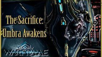 THE SACRIFICE - Part 1 UMBRA AWAKENS Warframe Quest Walkthrough