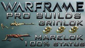Warframe Grinlok & Marelok 100% Status Pro Builds 3 Forma Update 13.9