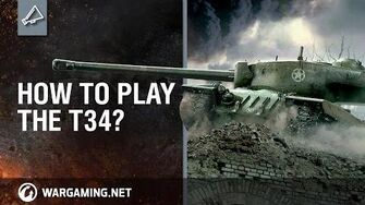How to Play the T34