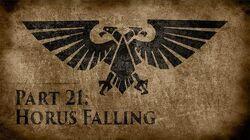 Warhammer 40,000 Grim Dark Lore Part 21 – Horus Falling