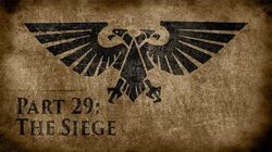 Warhammer 40,000 Grim Dark Lore Part 29 – The Siege