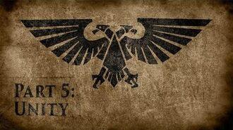 Warhammer 40,000 Grim Dark Lore Part 5 – Unity