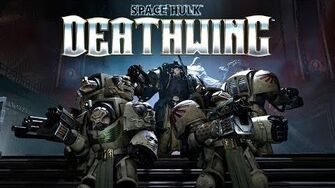 SPACE HULK DEATHWING - SUMMER TRAILER